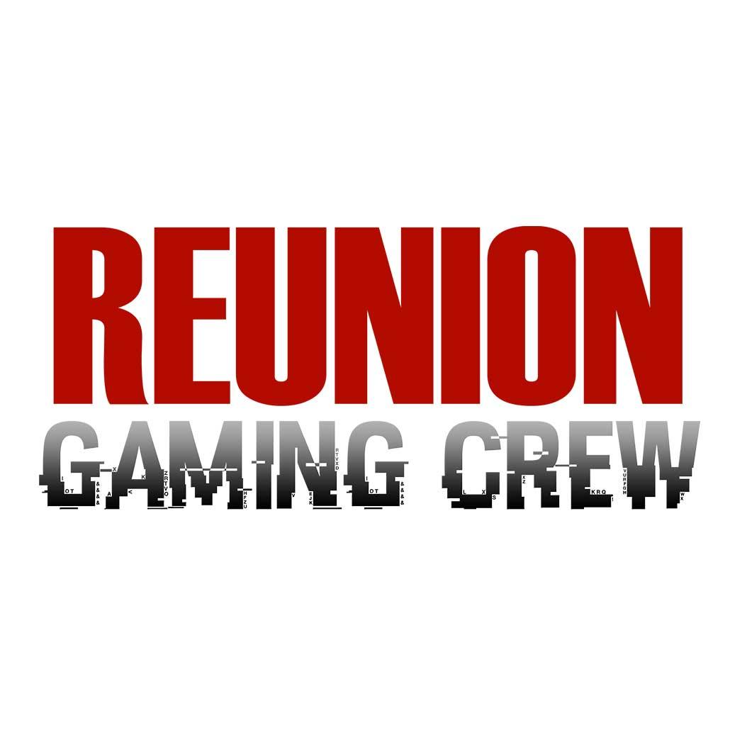 reunion gaming crew