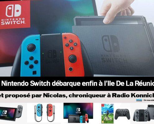 Nintendo Switch à la Réunion